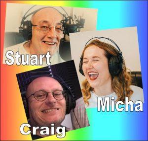 Monday Mayhem with Stuart, Micha & Craig